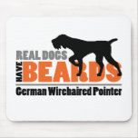 Real Dogs Have Beards - German Wirehaired Pointer Mouse Pads