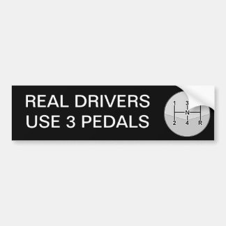 Real Drivers Use 3 Pedals Car Bumper Sticker