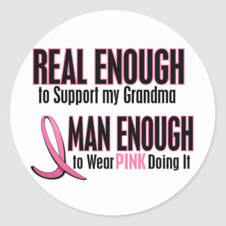Real Enough BREAST CANCER T-Shirts (Grandma) Classic Round Sticker