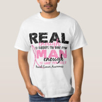 Real Enough Man Enough Best Friend 2 Breast Cancer T-Shirt