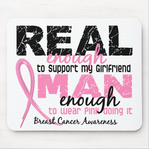 Real Enough Man Enough Girlfriend 2 Breast Cancer Mouse Pad