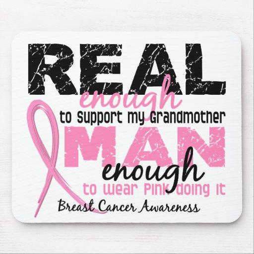 Real Enough Man Enough Grandmother 2 Breast Cancer Mousepad
