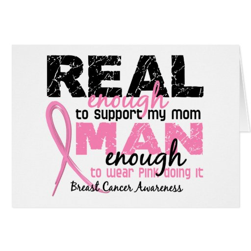 Real Enough Man Enough Mom 2 Breast Cancer Cards