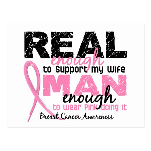 Real Enough Man Enough Wife 2 Breast Cancer Postcards