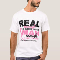 Real Enough Man Enough Wife 2 Breast Cancer T-Shirt