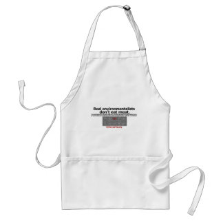 real environmentalists don't eat meat adult apron