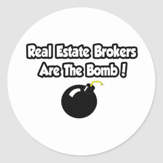 Real Estate Brokers Are The Bomb! Round Stickers