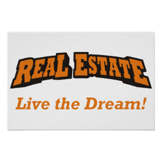 Real Estate - Live the Dream! Poster