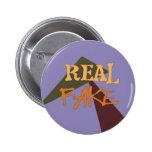 Real Fake Pins