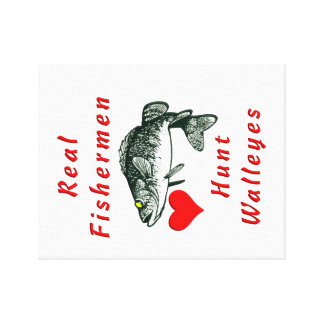 Real Fishermen Hunt Walleyes Canvas Print