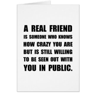 Real Friend Crazy Card