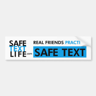 Real Friends Practice Safe Text Bumper Stickers