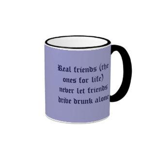 Real friends (the ones for life) never let frie... ringer mug