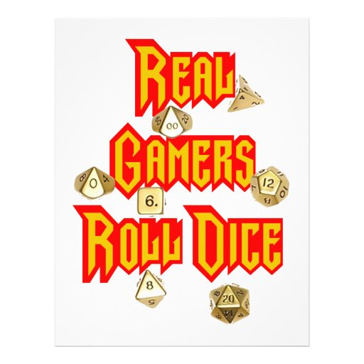 "Real Gamers Roll Dice 8.5"" X 11"" Flyer"