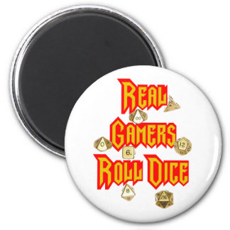 Real Gamers Roll Dice Magnet