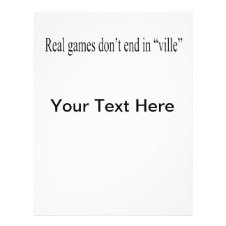 Real Games don t end in ville Flyer