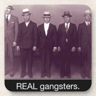 real gangstas now pull up your pants drink coaster