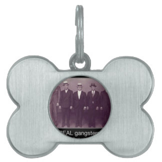 real gangstas now pull up your pants pet ID tags