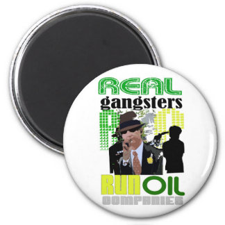 REAL GANGSTERS 2 INCH ROUND MAGNET