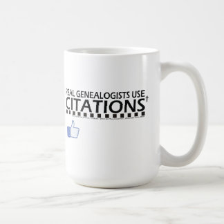 Real Genealogists Use Citations Classic White Coffee Mug