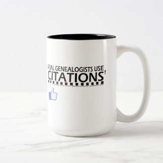 Real Genealogists Use Citations Two-Tone Coffee Mug