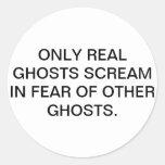 Real Ghosts Round Sticker