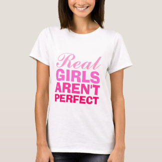Real Girls arent Perfect tee