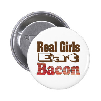 Real Girls Eat Bacon Button