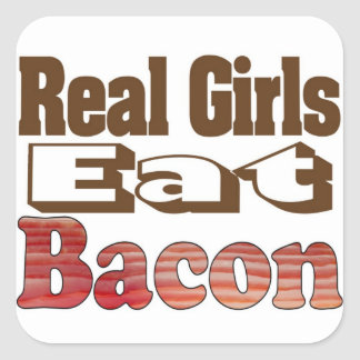 Real Girls Eat Bacon Square Stickers