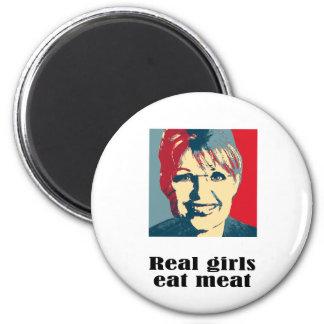 Real girls eat meat refrigerator magnet