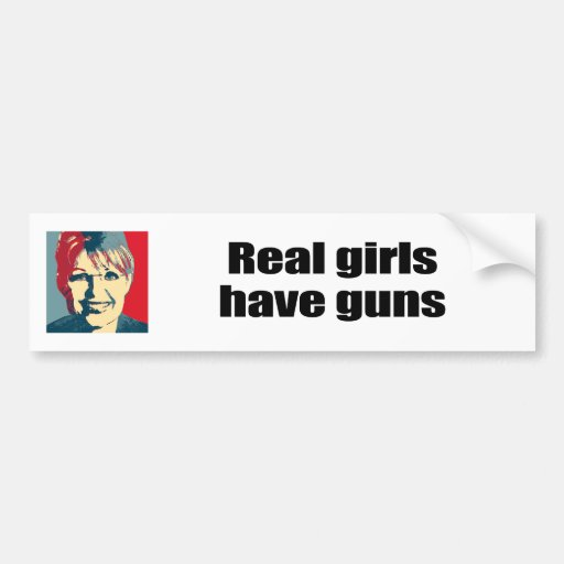Real girls have guns bumper stickers