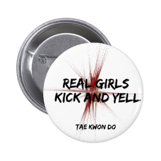 Real Girls Kick and Yell Round Button