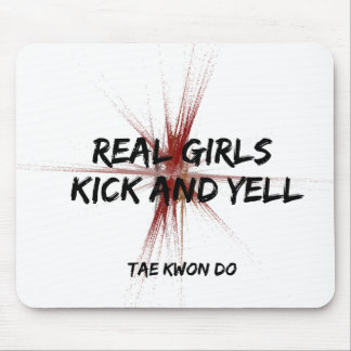 Real Girls Kick and Yell Taekwondo Mouse Pad