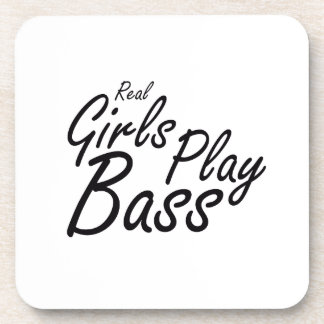 Real Girls Play Bass black Drink Coaster