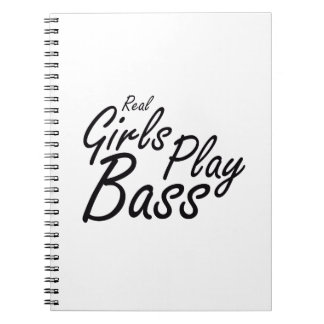 Real Girls Play Bass black Notebook
