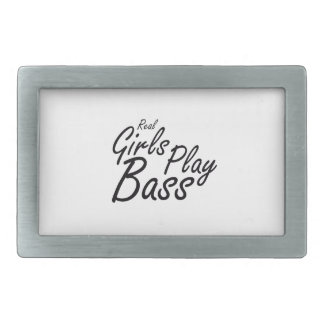 Real Girls Play Bass black Rectangular Belt Buckle