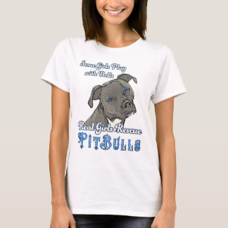 Real Girls Rescue Pit Bulls T-Shirt