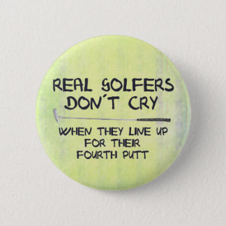 Real Golfers don´t cry Button