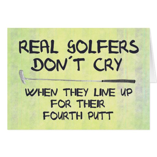 Real Golfers don´t cry Card