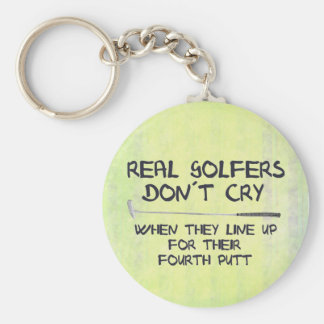 Real Golfers don´t cry Keychain