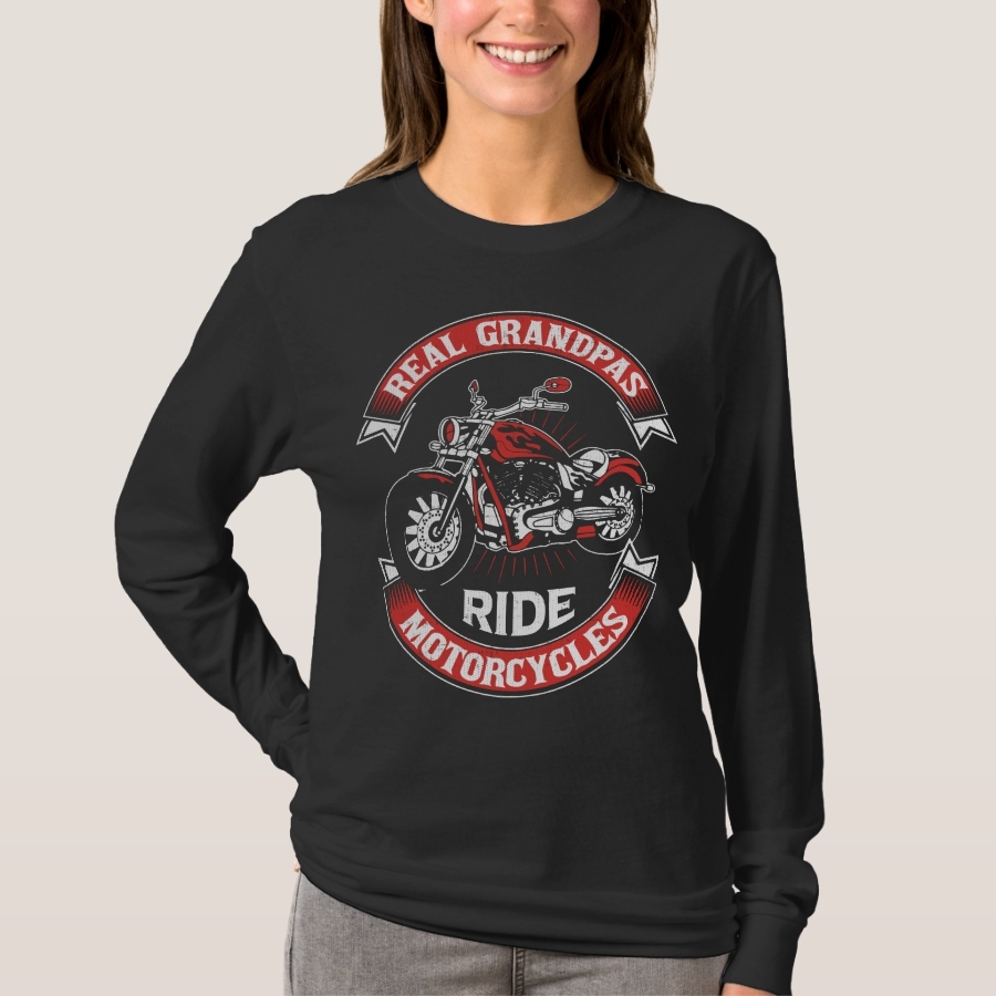 Real Grandpas Ride Motorcycles T-Shirt - Best Selling Long-Sleeve Street Fashion Shirt Designs