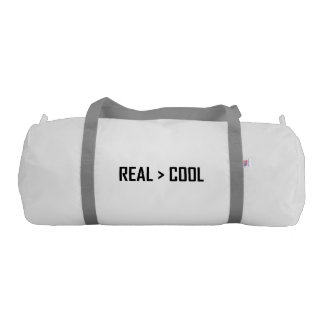 Real Greater Than Cool Gym Bag
