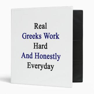 Real Greeks Work Hard And Honestly Everyday Vinyl Binder