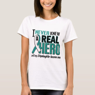 Real Hero 2 Stepdaughter Cervical Cancer T-Shirt