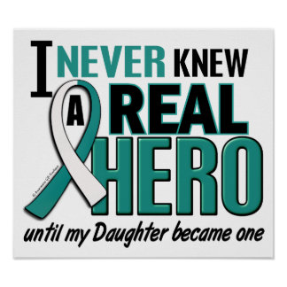 Real Hero Daughter Cervical Cancer Poster