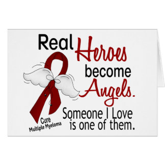 Real Heroes Become Angels Multiple Myeloma Card
