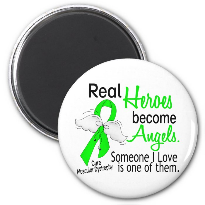 Real Heroes Become Angels Muscular Dystrophy 2 Inch Round Magnet