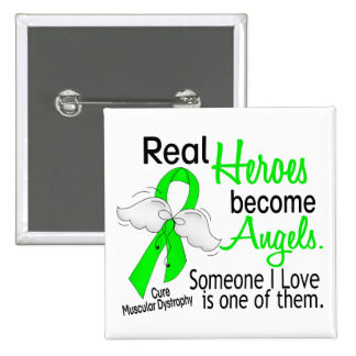 Real Heroes Become Angels Muscular Dystrophy 2 Inch Square Button