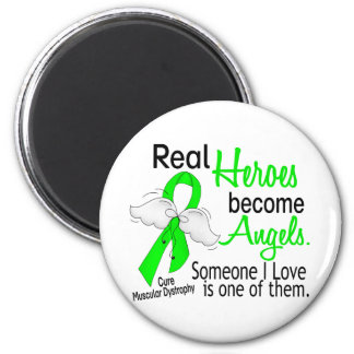 Real Heroes Become Angels Muscular Dystrophy Refrigerator Magnet