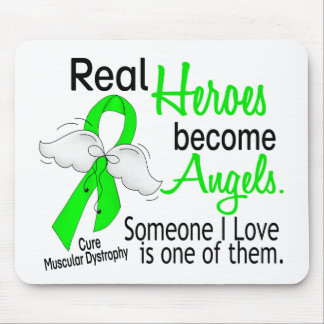 Real Heroes Become Angels Muscular Dystrophy Mousepads